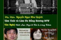 """Mẹ Nấm Tâm Tình, Cảm ơn Đồng Hương DFW & Văn Nghệ """"Hát Cho Người Tù Lương Tâm"""",05.25.2019"""